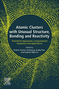 Cover image for Atomic Clusters with Unusual Structure, Bonding and Reactivity
