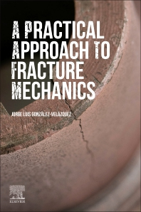 Cover image for A Practical Approach to Fracture Mechanics