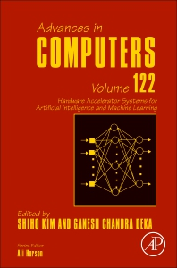 Hardware Accelerator Systems for Artificial Intelligence and Machine Learning - 1st Edition - ISBN: 9780128231234, 9780128231241