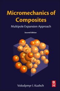 Micromechanics of Composites - 2nd Edition - ISBN: 9780128232538, 9780128223802