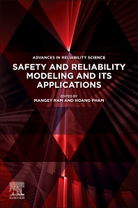 Safety and Reliability Modeling and Its Applications - 1st Edition - ISBN: 9780128233238