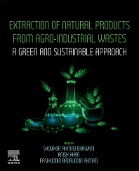 Cover image for Extraction of Natural Products from Agro-industrial Wastes