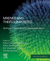 MXenes and their Composites: Synthesis, Properties and Potential Applications - 1st Edition - ISBN: 9780128233610