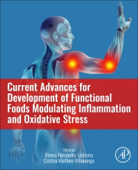 Current Advances for Development of Functional Foods Modulating Inflammation and Oxidative Stress - 1st Edition - ISBN: 9780128234822