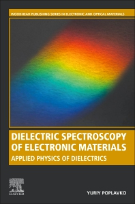 Cover image for Dielectric Spectroscopy of Electronic Materials