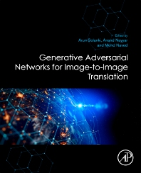 Generative Adversarial Networks for Image-to-Image Translation - 1st Edition - ISBN: 9780128235195