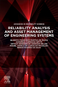 Reliability Analysis and Asset Management of Engineering Systems