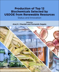 Cover image for Production of Top 12 Biochemicals Selected by USDOE from Renewable Resources