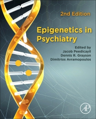Epigenetics in Psychiatry - 2nd Edition - ISBN: 9780128235775