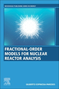Cover image for Fractional-Order Models for Nuclear Reactor Analysis