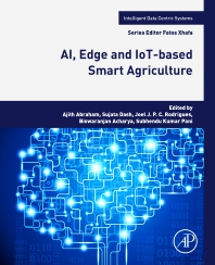 Cover image for AI, Edge and IoT-based Smart Agriculture