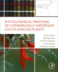 Phytochemical Profiling of Commercially Important South African Plants - 1st Edition - ISBN: 9780128237793