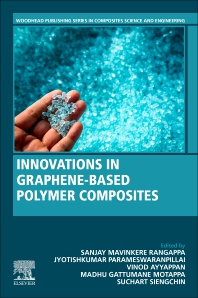 Innovations in Graphene-Based Polymer Composites - 1st Edition - ISBN: 9780128237892