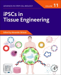 Cover image for iPSCs in Tissue Engineering, Volume 11
