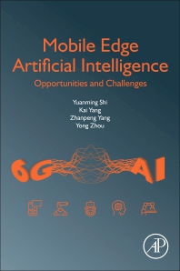 Cover image for Mobile Edge Artificial Intelligence