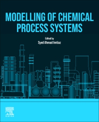 Modelling of Chemical Process Systems - 1st Edition - ISBN: 9780128238691