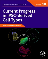 Cover image for Current Progress in iPSC-derived Cell Types, Volume 10