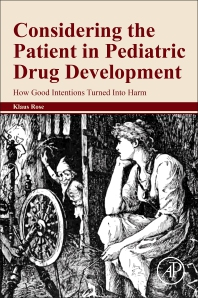 Cover image for Considering the Patient in Pediatric Drug Development