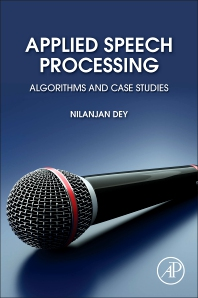 Applied Speech Processing - 1st Edition - ISBN: 9780128238981, 9780128242131