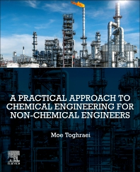 Cover image for A Practical Approach to Chemical Engineering for Non-Chemical Engineers