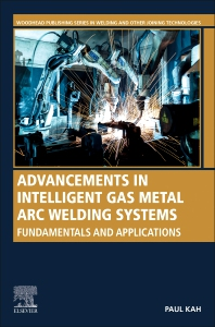 Cover image for Advancements in Intelligent Gas Metal Arc Welding Systems