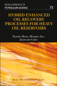 Hybrid Enhanced Oil Recovery Processes for Heavy Oil Reservoirs - 1st Edition - ISBN: 9780128239544