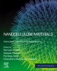 Nanocellulose Materials: Fabrication and Industrial Applications - 1st Edition - ISBN: 9780128239636