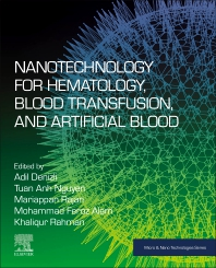 Cover image for Nanotechnology for Hematology, Blood Transfusion, and Artificial Blood