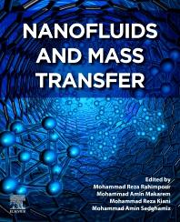 Nanofluids and Mass Transfer - 1st Edition - ISBN: 9780128239964