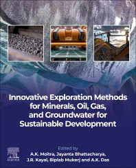 Innovative Exploration Methods for Minerals, Oil, Gas, and Groundwater for Sustainable Development - 1st Edition - ISBN: 9780128239988