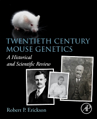 Cover image for Twentieth Century Mouse Genetics