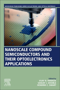 Nanoscale Compound Semiconductors and their Optoelectronics Applications - 1st Edition - ISBN: 9780128240625