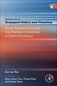 Urban Transport and Land Use Planning: A Synthesis of Global Knowledge, Volume 9