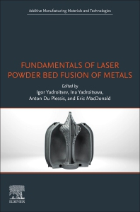 Cover image for Fundamentals of Laser Powder Bed Fusion of Metals