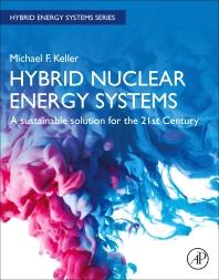 Hybrid Nuclear Energy Systems - 1st Edition - ISBN: 9780128241073, 9780128241080