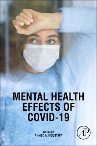 Mental Health Effects of COVID-19 - 1st Edition - ISBN: 9780128242896, 9780128242889
