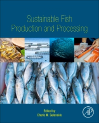 Sustainable Fish Production and Processing - 1st Edition - ISBN: 9780128242964