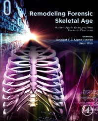 Cover image for Remodeling Forensic Skeletal Age