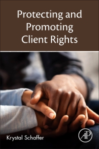 Protecting and Promoting Client Rights - 1st Edition - ISBN: 9780128244265