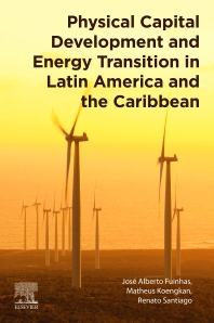 Physical Capital Development and Energy Transition in Latin America and the Caribbean