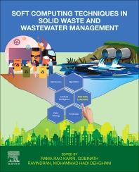Cover image for Soft Computing Techniques in Solid Waste and Wastewater Management
