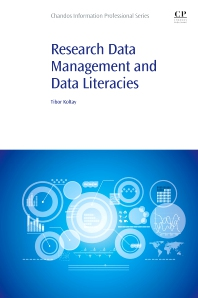 Cover image for Research Data Management and Data Literacies