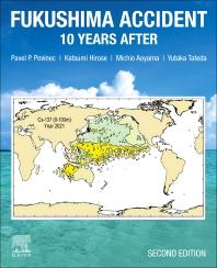 Fukushima Accident - 2nd Edition - ISBN: 9780128244968