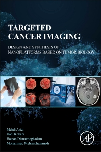 Targeted Cancer Imaging - 1st Edition - ISBN: 9780128245132