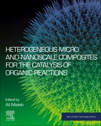 Cover image for Heterogeneous Micro and Nanoscale Composites for the Catalysis of Organic Reactions