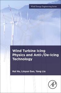 Wind Turbine Icing Physics and Anti-/De-Icing Technology
