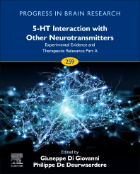 5-HT Interaction with Other Neurotransmitters: Experimental Evidence and Therapeutic Relevance Part A - 1st Edition - ISBN: 9780128245675, 9780128245682