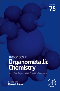 Advances in Organometallic Chemistry - 1st Edition - ISBN: 9780128245811, 9780323850681