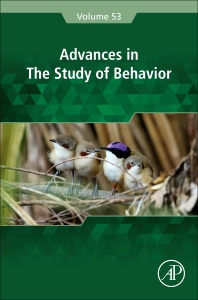 Advances in the Study of Behavior - 1st Edition - ISBN: 9780128245842, 9780323850711