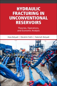 Hydraulic Fracturing in Unconventional Reservoirs - 1st Edition - ISBN: 9780128498712, 9780128498620